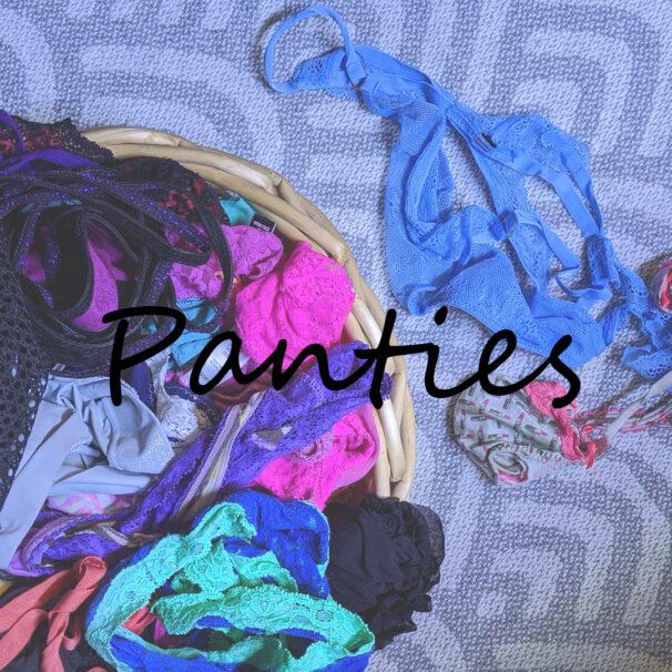 panties and more